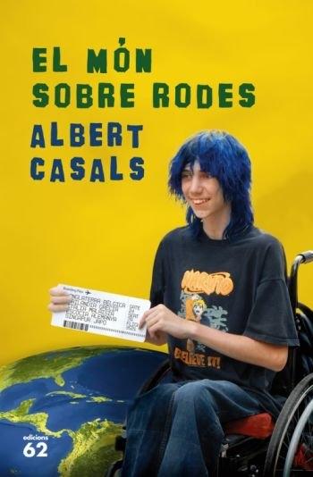 'El món sobre rodes' d'Albert Casals