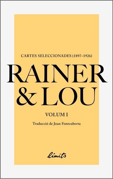 Rainer i Lou. Cartes seleccionades. Volum I, Editorial Límits.